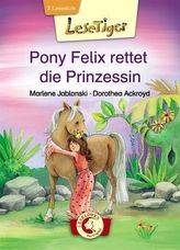 Pony Felix rettet die Prinzessin