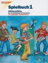 Spielbuch Altblockflöte. H.1