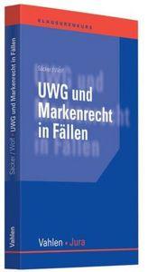UWG und Markenrecht in Fällen