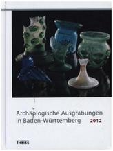 Archäologische Ausgrabungen in Baden-Württemberg 2012