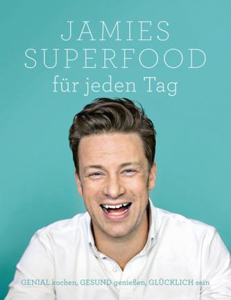 Jamies Superfood für jeden Tag - Jamie Oliver