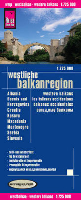 World Mapping Project Reise Know-How Landkarte Westliche Balkanregion. Western Balkans. Les Balkans occidentaux. Balcanes occide