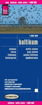 World Mapping Project Reise Know-How Landkarte Baltikum (1:600.000) : Estland, Lettland, Litauen und Region Kaliningrad. Baltic