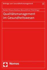 Qualitätsmanagement im Gesundheitswesen