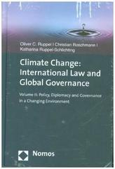Climate Change and Global Governance. Vol.2