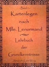 Kartenlegen nach Mlle. Lenormand. Bd.1