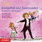 Königsfloh und Tastenzauber, Beethoven für Kinder, Audio-CD