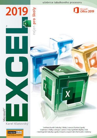 Excel 2019 nejen pro školy - Karel Klatovský