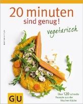 20 Minuten sind genug! Vegetarisch