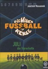 Die wilden Fußballkerle - Juli die Viererkette