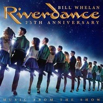 Riverdance 25th Anniversary - Whelan, Bill