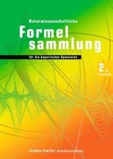Naturwissenschaftliche Formelsammlung für die bayerischen Gymnasien, 2. Fassung