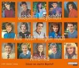 Alle Toten fliegen hoch  - Amerika, 6 Audio-CDs