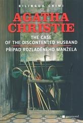 Případ rozladěného manžela, The Case of the Discontented Husband