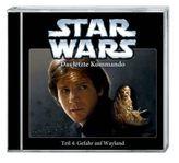 Star Wars Das letzte Kommando - Gefahr auf Wayland, 1 Audio-CD