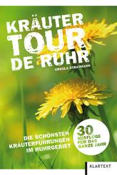Kräutertour de Ruhr. Bd.1