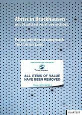 Abriss in Bruckhausen - ein Stadtteil wird vernichtet
