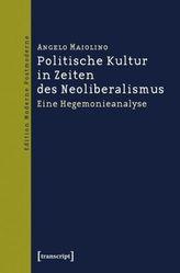 Politische Kultur in Zeiten des Neoliberalismus