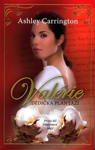 Valérie Dědička plantáží