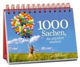 1000 Sachen, die glücklich machen!