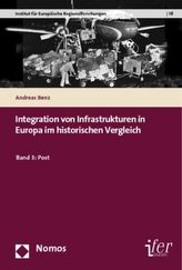 Integration von Infrastrukturen in Europa im historischen Vergleich. Bd.3