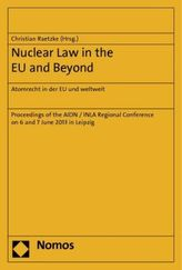 Nuclear Law in the EU and Beyond