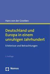 Deutschland und Europa in einem unruhigen Jahrhundert