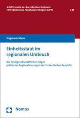 Einheitsstaat im regionalen Umbruch
