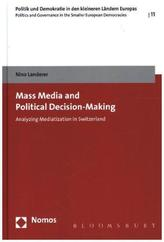 Mass Media and Political Decision-Making