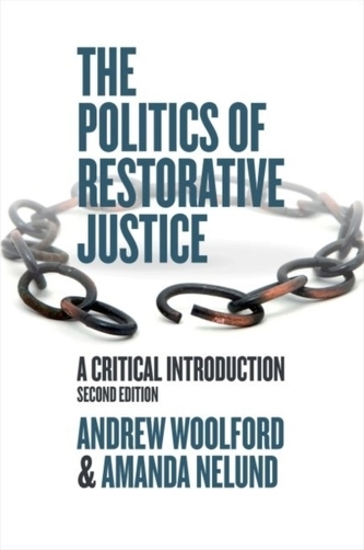 THE POLITICS OF RESTORATIVE JUSTICE - Woolford, Julian