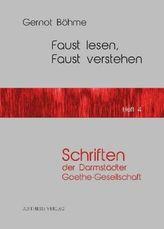 Faust lesen, Faust verstehen