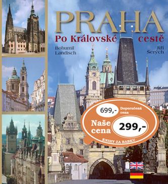 Praha Po Královské cestě