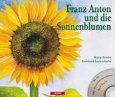 Franz Anton und die Sonnenblumen, m. Audio-CD
