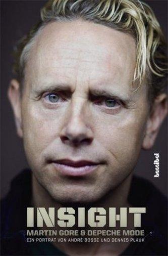 Insight - Martin Gore und Depeche Mode - Boße, André