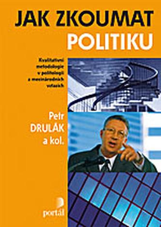 Jak zkoumat politiku