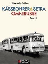 Kässbohrer & Setra Omnibusse. Bd.1