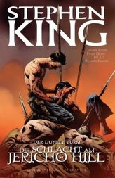 Stephen Kings Der Dunkle Turm - Die Schlacht am Jericho Hill, Graphic Novel
