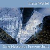 Eine blassblaue Frauenschrift, 3 Audio-CDs