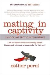 Mating in Captivity. Wild Life, englische Ausgabe