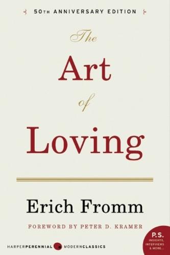 The Art of Loving. Die Kunst des Liebens, engl. Ausgabe - Erich Fromm
