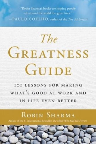 The Greatness Guide - Robin S. Sharma