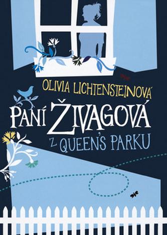 Paní Živagová z Queen's Parku
