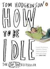 How to be Idle. Anleitung zum Müßiggang, englische Ausgabe