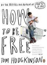 How to be Free. Die Kunst, frei zu sein, englische Ausgabe
