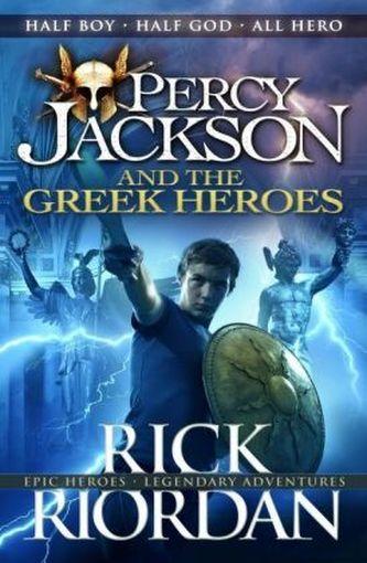 Percy Jackson and the Greek Heroes - Rick Riordan