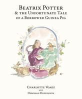 Beatrix Potter and the Unfortunate Tale the Guinea Pig