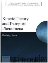 Kinetic Theory and Transport Phenomena