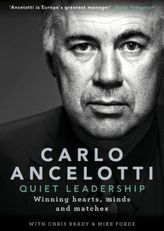 Quiet Leadership - Winning hearts mind and matches