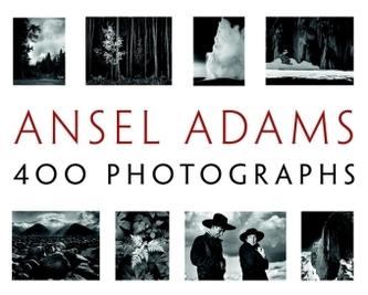 Ansel Adams: 400 Photographs - Stillman, Andrea G.