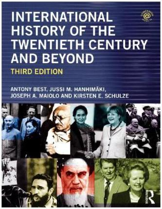 International History Of The Twentieth Century And Beyond - Best, Antony